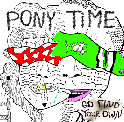 Pony Time - Go Find Your Own